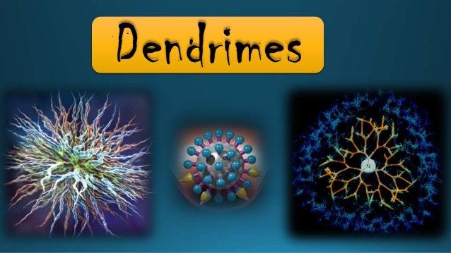 Dendrimes