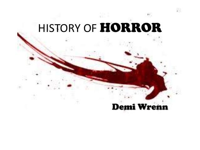 HISTORY OF HORROR  Demi Wrenn