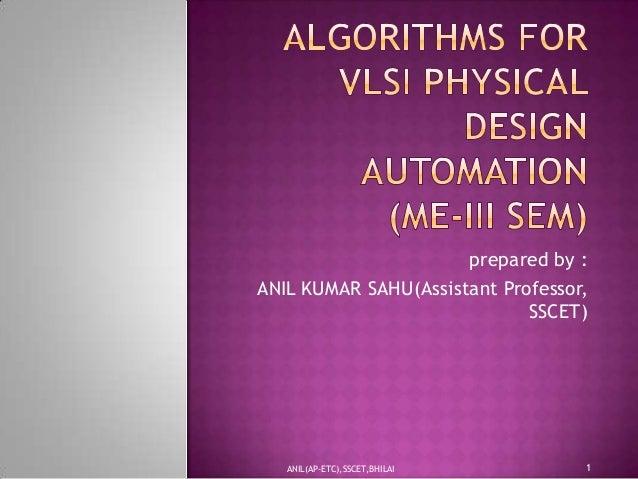 prepared by : ANIL KUMAR SAHU(Assistant Professor, SSCET)  ANIL(AP-ETC),SSCET,BHILAI  1
