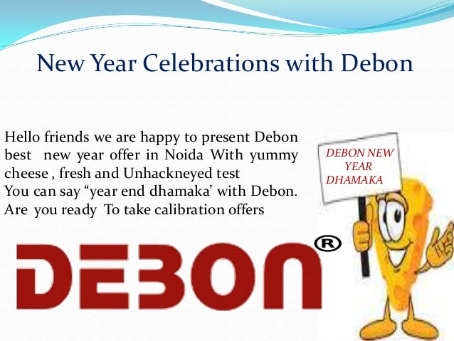 New Year Celebrations with Debon Hello friends we are happy to present Debon best new year offer in Noida With yummy chees...