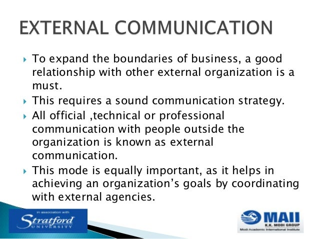 external communication in the organization To communicate culture in a way that is both transparent and compelling, your  organization must be clear on its purpose, and it must live the.