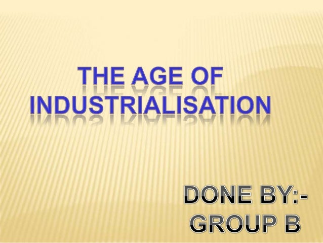 age of industrialism