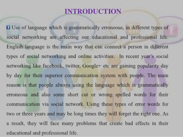 using language in different types of The use of appropriate language is a tricky matter because the meaning of words is relative and situational in other words, words can be interpreted in different ways by different people in different situations.