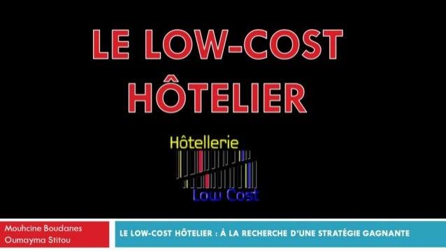 LE LOW-COST HÔTELIER