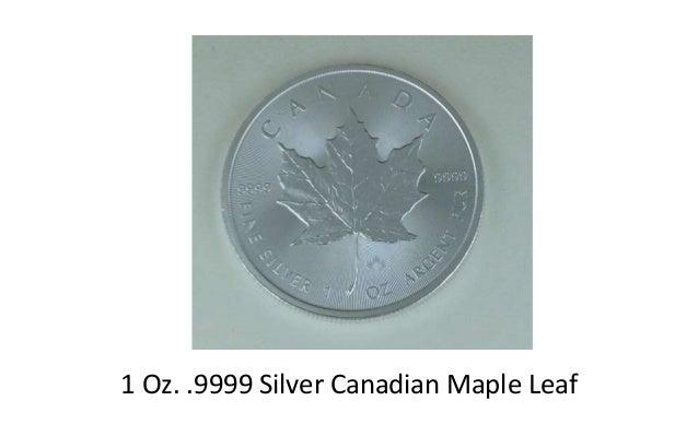 1 Oz. .9999 Silver Canadian Maple Leaf