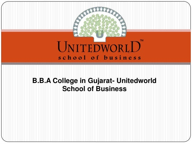 B.B.A College in Gujarat- Unitedworld School of Business