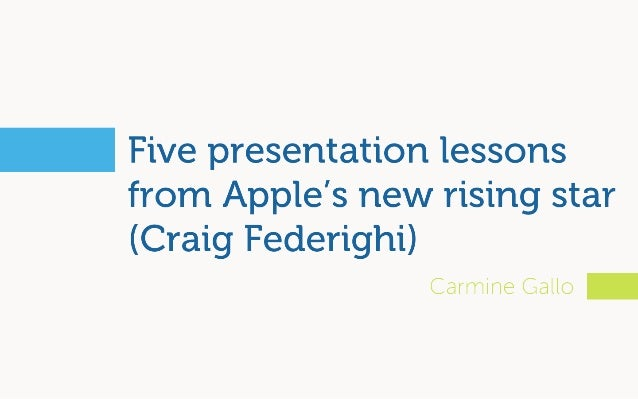 Five presentation lessons from Apple's new rising star (Craig Federighi)