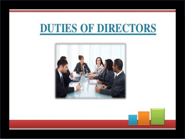 roles and responsibility   duties and liabilities of the