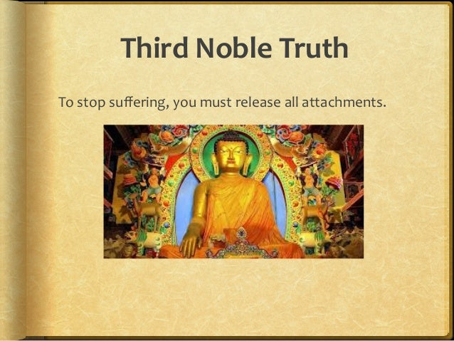 Buddhism Four Noble Truths by Marcia Radosevich