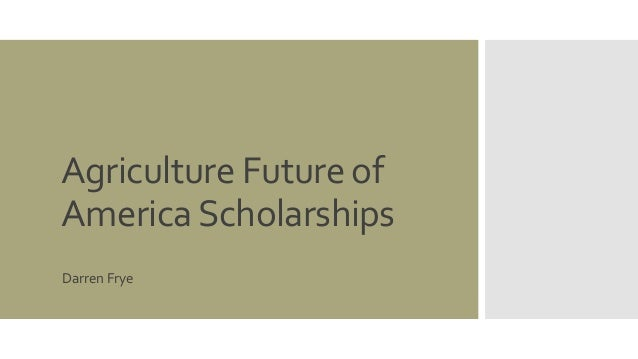 Agriculture Future of America Scholarships