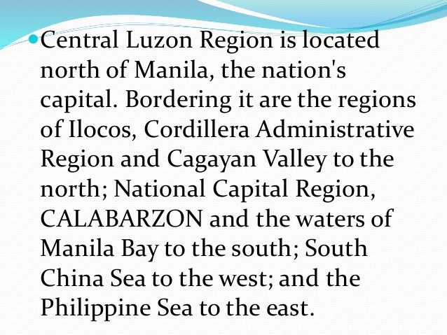 REGION III CENTRAL LUZON Geography
