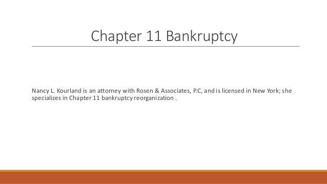 the legal technicalities of bankruptcy under chapter 11 Learn more about bankruptcy, chapter 7, chapter 13, debt discharge, property, and other legal issues at findlawcom.