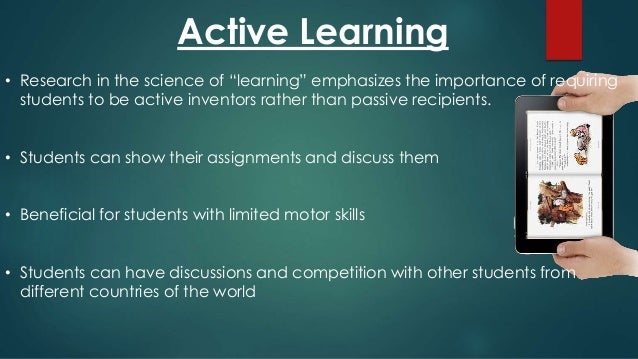 effectiveness of active learning over passive learning Case studies of two students detail contrasting passive and active learning  behaviours  most effectively learned through students' active participation in  math-  appropriateness and effectiveness of each of the students' strategic  learning.
