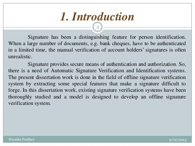 thesis signature verification This thesis covers the steps of understanding how ecdsa works, and how it is used to create a new bitcoin transaction also the speed performance in signature generation is measured and.