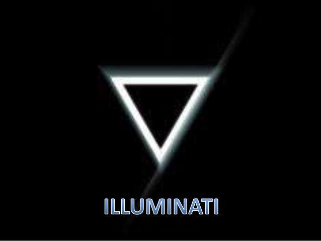 Illuminati's and their secrets