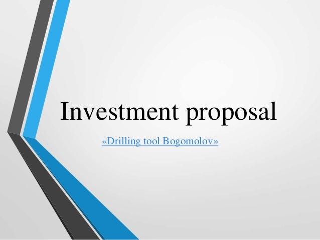 Investment proposal «Drilling tool Bogomolov»
