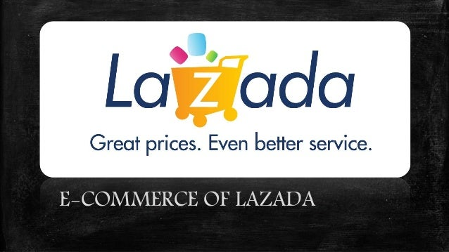 E-COMMERCE OF LAZADA