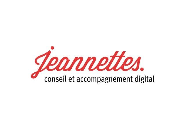 Avec Jeannettes vous ne construirez pas des cabanes en chantant «Jésus revient» mais une véritable histoire digitale coh...
