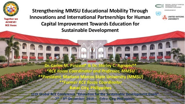 Together we ACHIEVE! RCE Ilocos Strengthening MMSU Educational Mobility Through Innovations and International Partnerships...