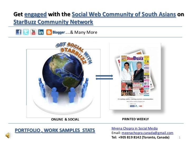 Get engaged with the Social Web Community of South Asians onStarBuzz Community Network                    ....& Many More ...