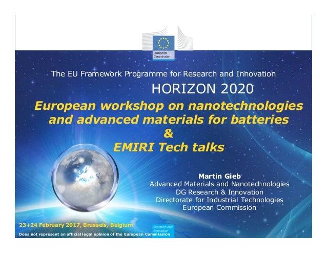 HORIZON 2020 The EU Framework Programme for Research and Innovation European workshop on nanotechnologies and advanced mat...
