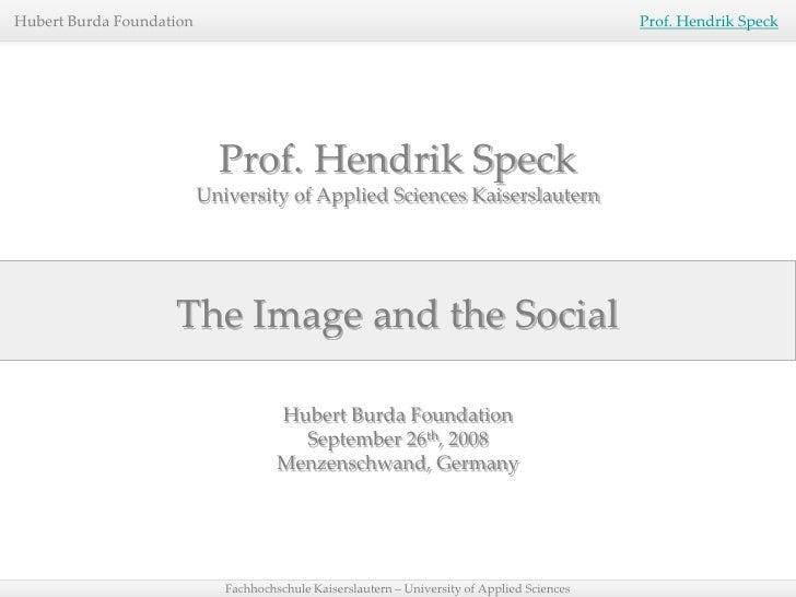 Hubert Burda Foundation                                                                       Prof. Hendrik Speck         ...