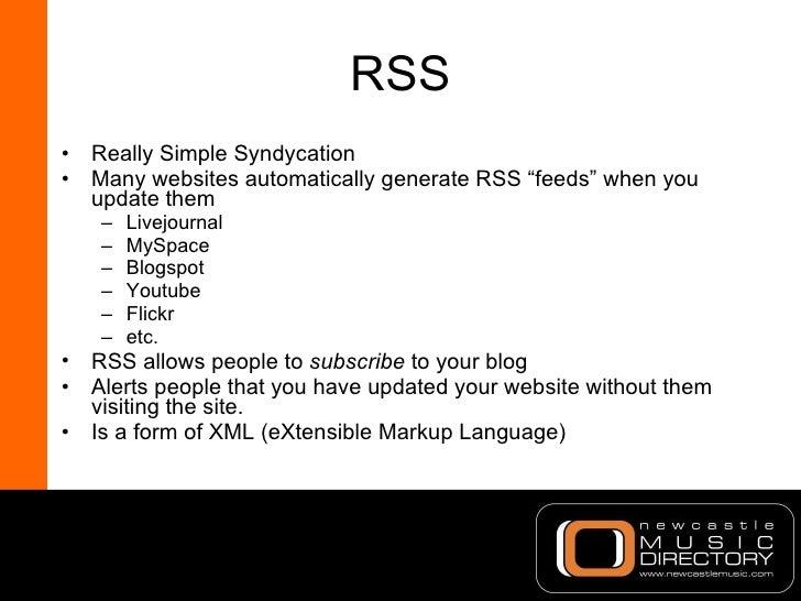 "RSS <ul><li>Really Simple Syndycation </li></ul><ul><li>Many websites automatically generate RSS ""feeds"" when you update t..."