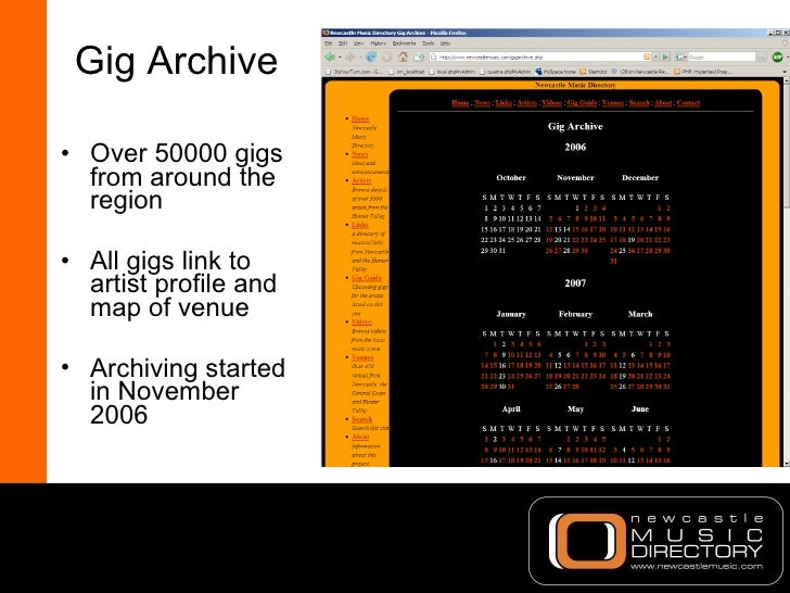 Gig Archive <ul><li>Over 50000 gigs from around the region </li></ul><ul><li>All gigs link to artist profile and map of ve...