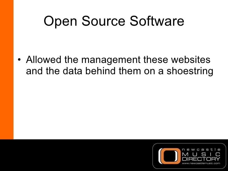 Open Source Software <ul><li>Allowed the management these websites and the data behind them on a shoestring </li></ul>