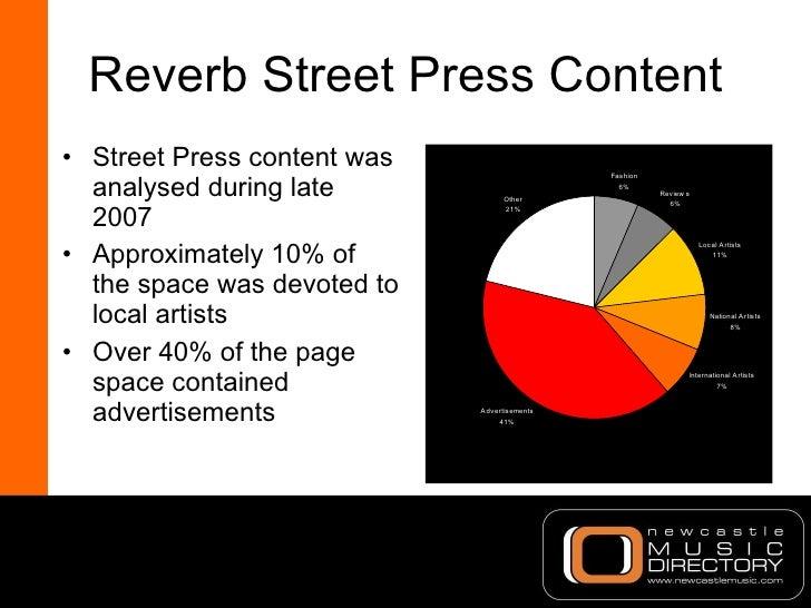 Reverb Street Press Content <ul><li>Street Press content was analysed during late 2007 </li></ul><ul><li>Approximately 10%...
