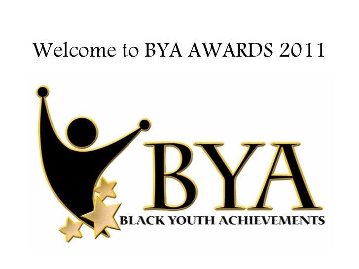 Welcome to BYA AWARDS 2011