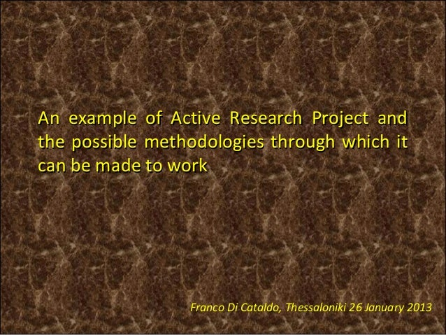 An example of Active Research Project andthe possible methodologies through which itcan be made to work                 Fr...
