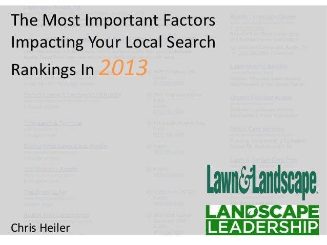The Most Important Factors Impacting Your Local Search Rankings In 2013 Chris Heiler
