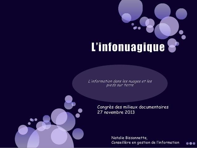 Congrès des milieux documentaires 27 novembre 2013  Natalie Bissonnette, Conseillère en gestion de l'information