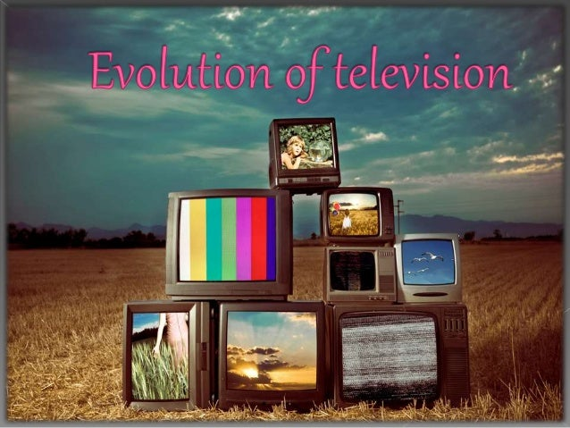  Television  Timeline of the Television  Major changes of Television  Environmental Aspects  Society Aspects  Change...