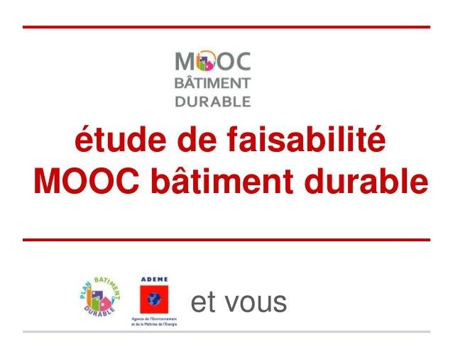 étude de faisabilité MOOC bâtiment durable et vous