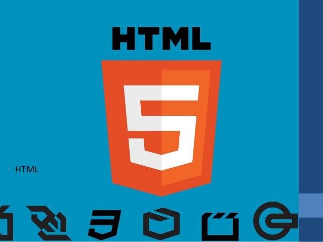 • HTML
