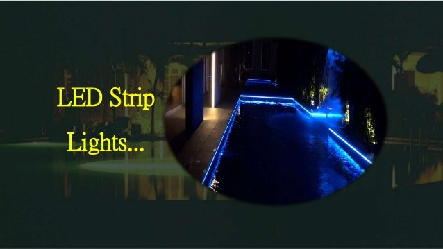 LED Strip Lights.  sc 1 st  SlideShare : swimming pool lighting - azcodes.com
