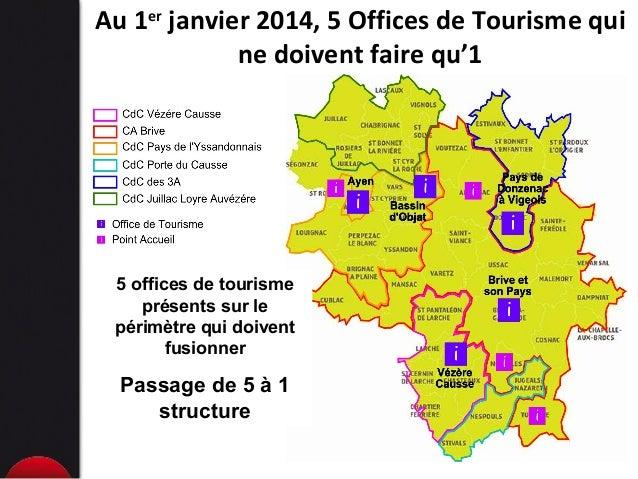 Pr sentation ot brive la gaillarde les raisons de leur structurati - Office de tourisme de brive ...
