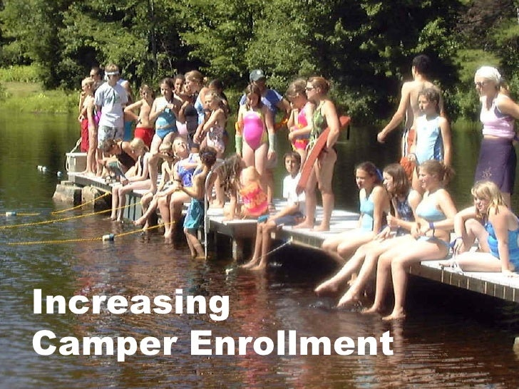 Increasing  Camper Enrollment