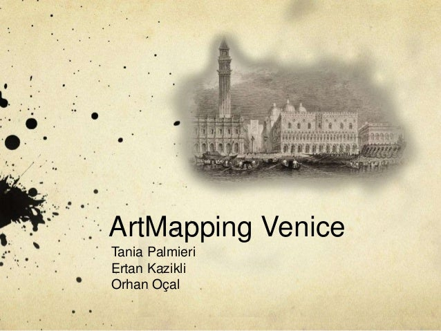 ArtMapping VeniceTania PalmieriErtan KazikliOrhan Oçal