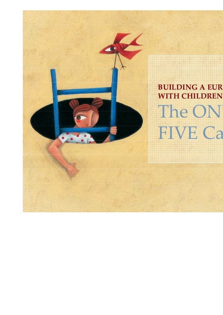 BUILDING A EUROPE FOR AND WITH CHILDRENThe ONE in FIVE Campaign
