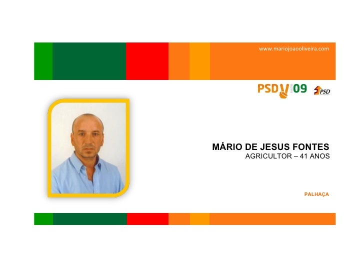OLIVEIRA DO BAIRRO  www.mariojoaooliveira.com MÁRIO DE JESUS FONTES  AGRICULTOR – 41 ANOS  PALHAÇA