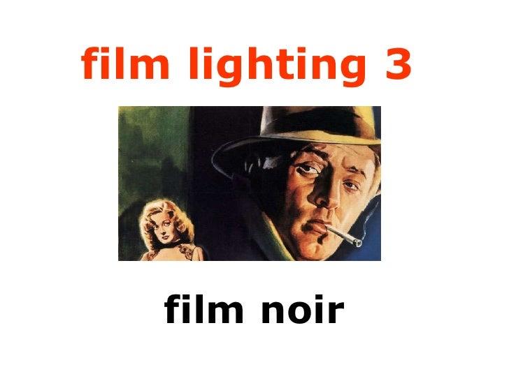 film lighting 3   film noir