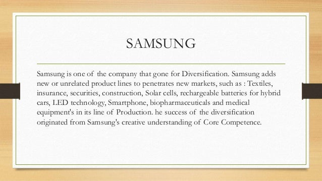 Samsung S Diversification Strategy Free Essays