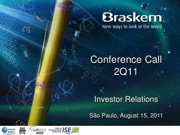 Conference Call    2Q11 Investor RelationsSão Paulo, August 15, 2011