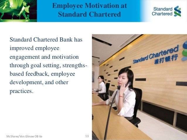 how employee are motivated in standard chartered bank Title: impact of motivation on employee retention: a case study of standard  chartered bank ghana limited authors: nyamekye, faustina.