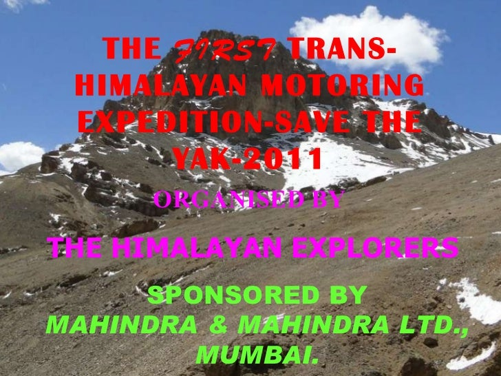 f5 THE TRANS HIMALAYAN MOTORING EXPEDITION-SAVE THE YAK-2011 THE  FIRST  TRANS-HIMALAYAN MOTORING EXPEDITION-SAVE THE YAK-...