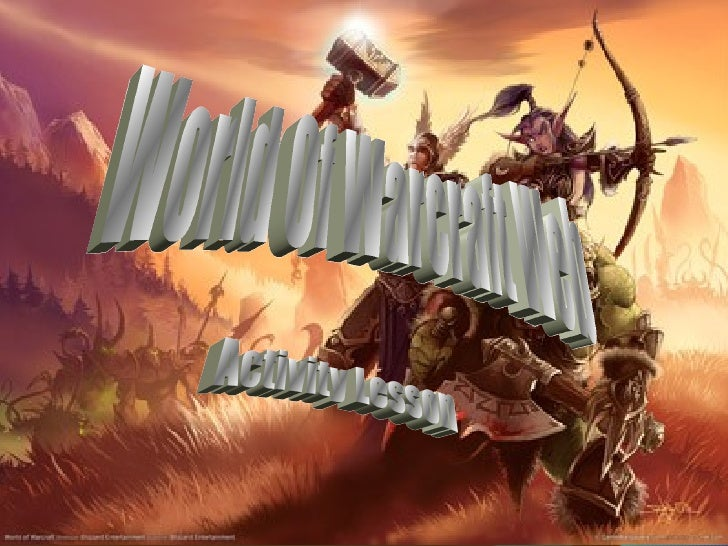 World Of Warcraft Web  Activity Lesson