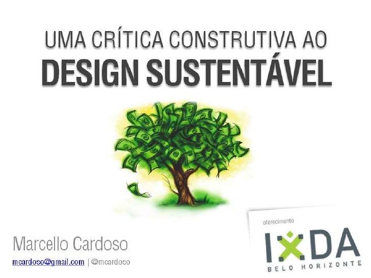 Uma critica construtiva ao design sustentavel